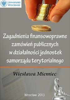 Zagadnienia finansowoprawne zamówień publicznych w działalności jednostek samorządu terytorialnego