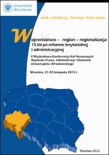 Województwo, region, regionalizacja 15 lat po reformie terytorialnej i administracyjnej - Przedmowa