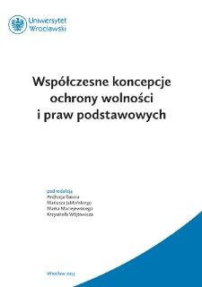 Współczesne koncepcje ochrony wolności i praw podstawowych - Słowo wstępne