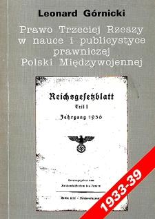 Prawo Trzeciej Rzeszy w nauce i publicystyce prawniczej Polski międzywojennej : (1933-1939)