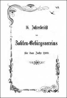 Jahresbericht des Zobten-Gebirgsvereins für das Jahr 1900
