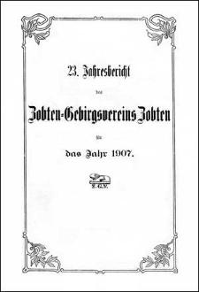 Jahresbericht des Zobten-Gebirgsvereins Zobten für das Jahr 1907