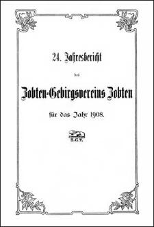 Jahresbericht des Zobten-Gebirgsvereins Zobten für das Jahr 1908