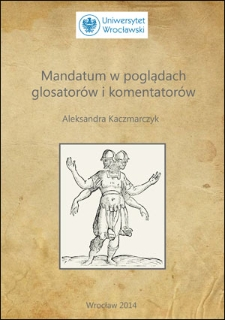 Mandatum w poglądach glosatorów i komentatorów