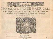 Secondo libro de madrigali a cinque voci di Luzzascho Luzzaschi [...] / Basso