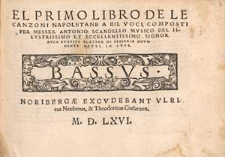 El primo libro de le canzoni napoletane a III voci [...] / Basso