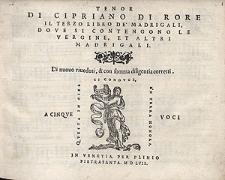 Di Cipriano di Rore Il terzo libro de'madrigali, dove si contengono le Vergine, et altri madrigali [...] / Tenor