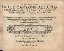Il primo libro delle canzone alla napolitana a cinque voci, con alcune mascharate nel fine a cinque et a sei, novamente date in luce [...] / Tenor