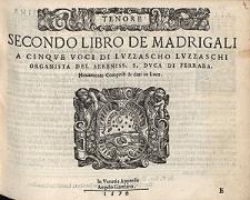 Secondo libro de madrigali a cinque voci di Luzzascho Luzzaschi [...] / Tenor