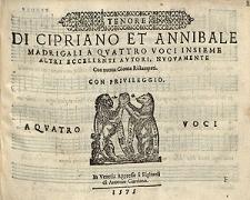 Di Cipriano et Annibale madrigali a quattro voci insieme altri eccellenti autori, nuovamente con nuova gionta ristampati. [...] A quatro voci. / Tenor