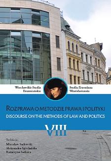 Wrocławskie Studia Erazmiańskie = Studia Erasmiana Wratislaviensia. 2014, 8. Rozprawa o metodzie prawa i polityki