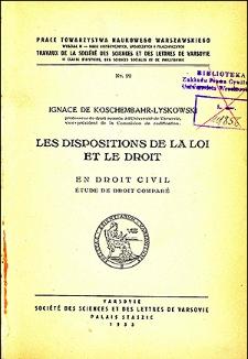 Les dispositions de la loi et le droit : en droit civil : étude de droit comparé