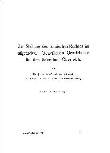 Zur Stellung des römischen Rechtes im allgemeinen bürgerlichen Gesetzbuche für das Kaisertum Österreich