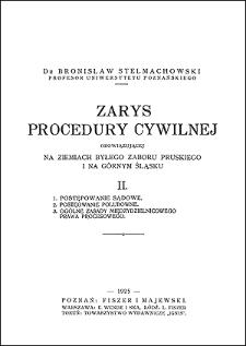 Zarys procedury cywilnej obowiązującej na ziemiach byłego zaboru pruskiego i na Górnym Śląsku. 2, Postępowanie sądowe, postępowanie polubowne, ogólne zasady międzydzielnicowego prawa procesowego