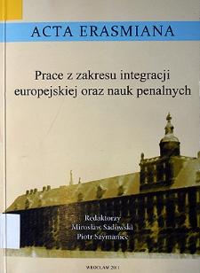 Prace z zakresu integracji europejskiej oraz nauk penalnych