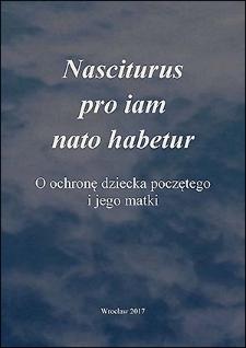 Nasciturus pro iam nato habetur : o ochronę dziecka poczętego i jego matki