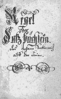 Regel oder Satzbüchlein des Johann Seckerwitz auff der Linien.