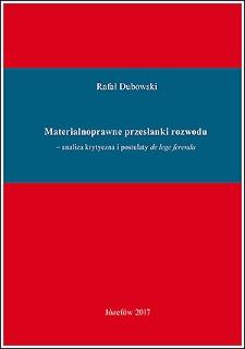 Materialnoprawne przesłanki rozwodu - analiza krytyczna i postulaty de lege ferenda
