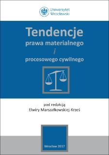 Tendencje prawa materialnego iprocesowego cywilnego