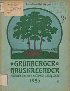 Grünberger Hauskalender: Heimatkalender auf das Jahr 1925 für die Kreise Grünberg und Freystadt