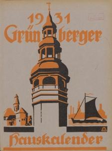 Grünberger Hauskalender: Heimatkalender für die Kreise Grünberg und Freystadt auf das Jahr 1931, 21. Ausgabe
