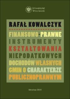 Finansowo-prawne instrumenty kształtowania niepodatkowych dochodów własnych gmin o charakterze publicznoprawnym