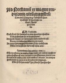Ad Prestante[m] et magne eruditionis viru[m] Magistru[m] Conradu[m] Wimpine p[ro] defensione sacre theologie et theologice veritat[is]: Apologia secunda.