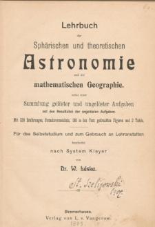 Lehrbuch der Sphärischen und theoretischen Astronomie und der mathematishen Geographie