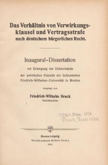 Das Verhältnis von Verwirkungsklausel und Vertragsstrafe nach deutschem bürgerlichen Recht.