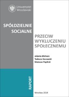 Spółdzielnie socjalne przeciw wykluczeniu społecznemu : raport