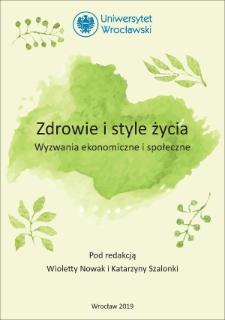 Zdrowie i style życia : wyzwania ekonomiczne i społeczne